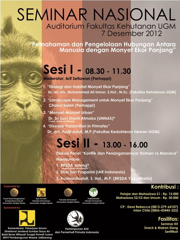 """SEMINAR NASIONAL """"Pemahaman dan Pengelolaan Hubungan Antara Manusia dengan Monyet Ekor Panjang"""""""